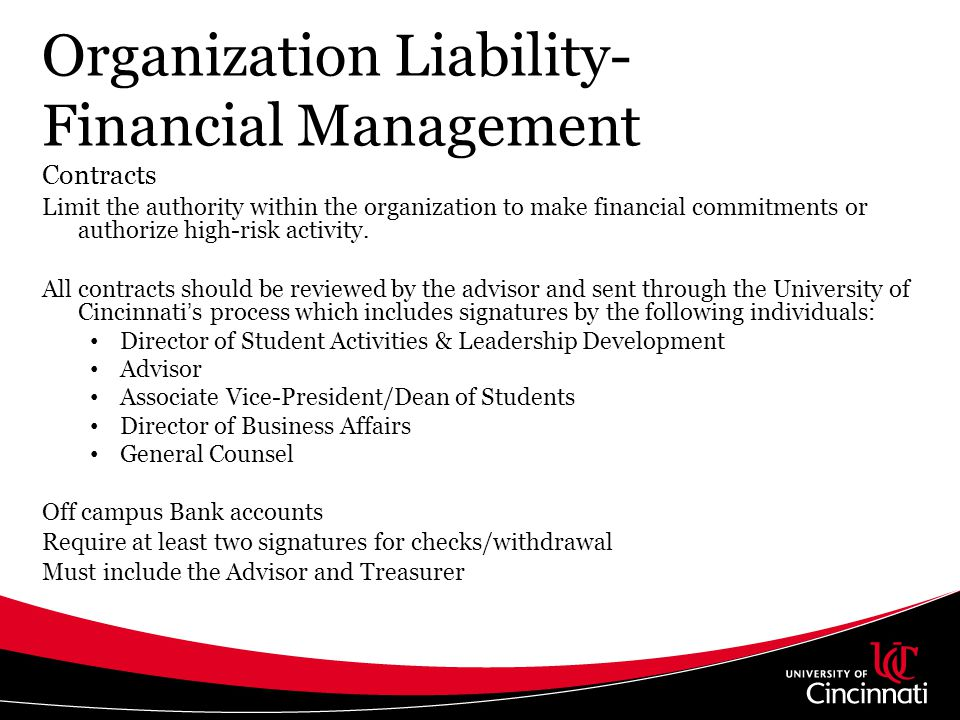 Organization Liability- Financial Management Contracts Limit the authority within the organization to make financial commitments or authorize high-ris
