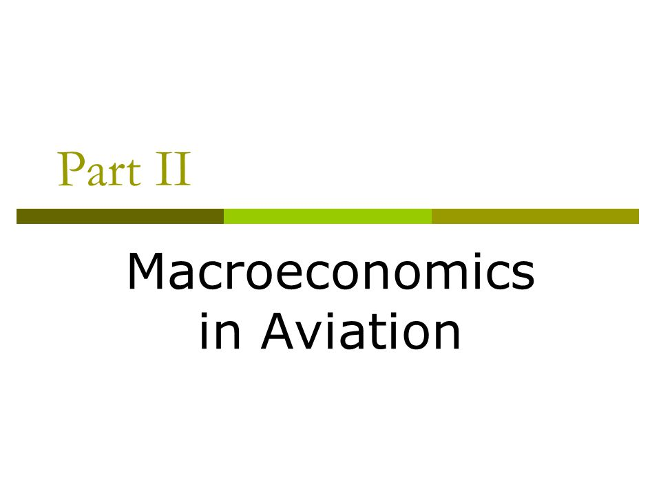 Part II Macroeconomics in Aviation