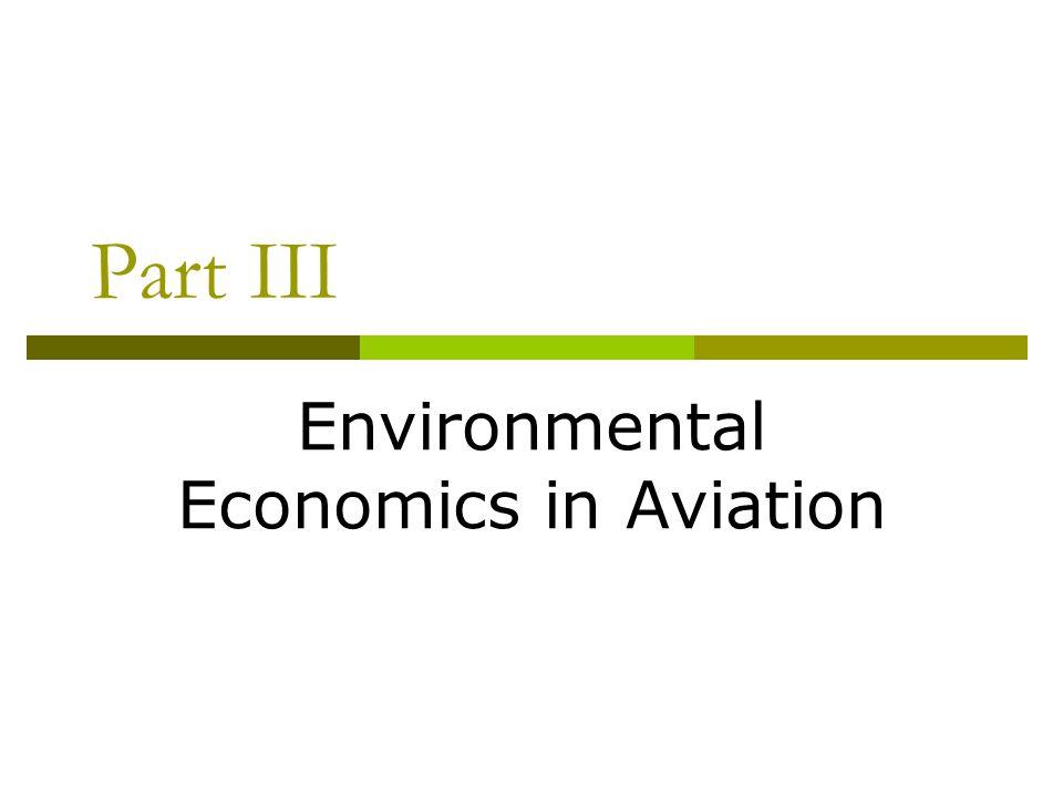 Part III Environmental Economics in Aviation
