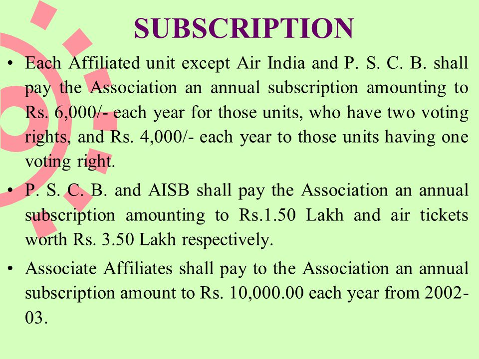SUBSCRIPTION Each Affiliated unit except Air India and P.