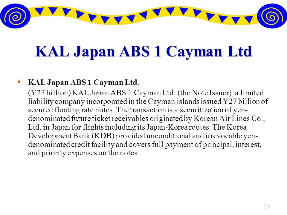 23 KAL Japan ABS 1 Cayman Ltd KAL Japan ABS 1 Cayman Ltd.