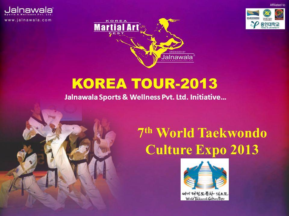 KOREA TOUR-2013 Jalnawala Sports & Wellness Pvt.Ltd.