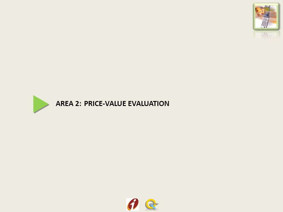 AREA 2: PRICE-VALUE EVALUATION