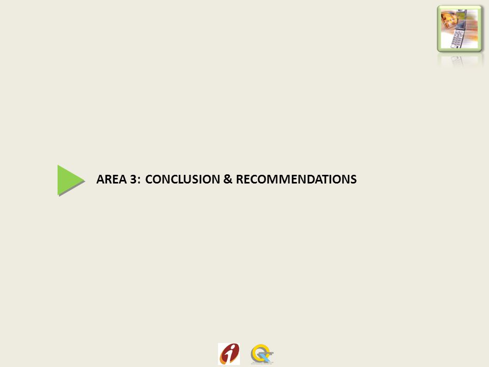 AREA 3: CONCLUSION & RECOMMENDATIONS