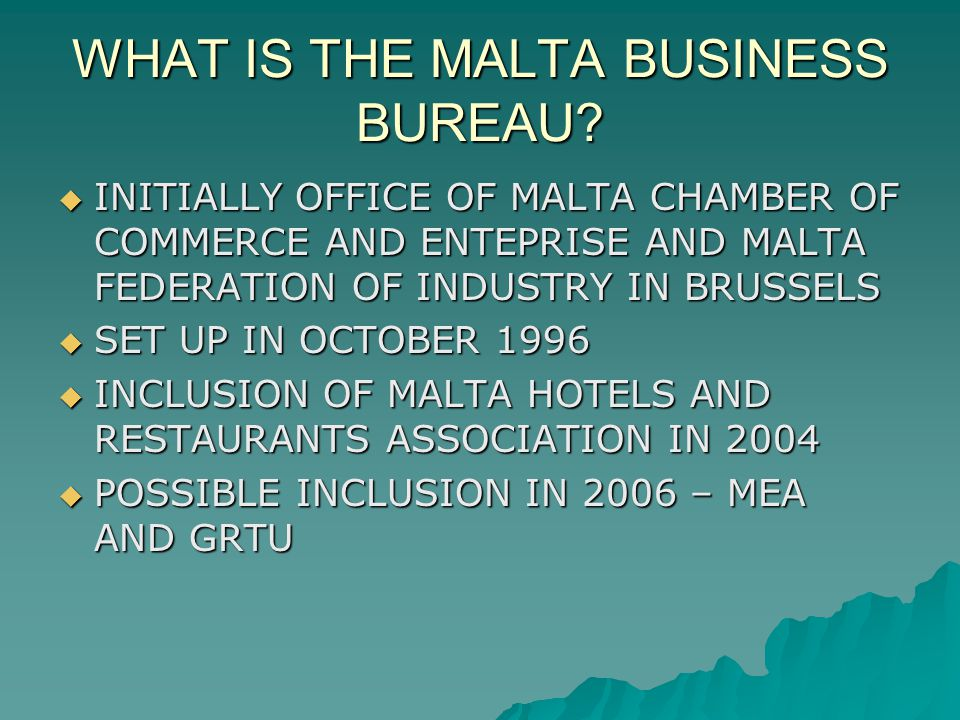 WHAT IS THE MALTA BUSINESS BUREAU.