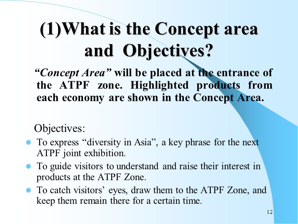 12 (1)What is the Concept area and Objectives.