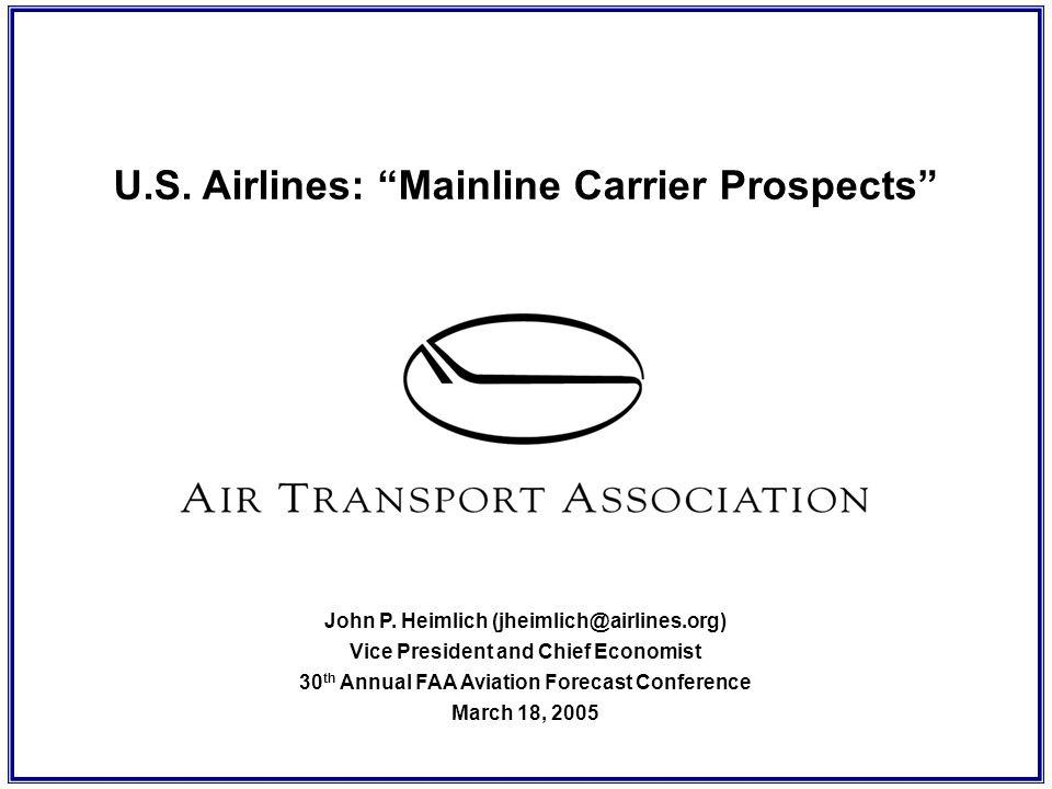 U.S. Airlines: Mainline Carrier Prospects John P.
