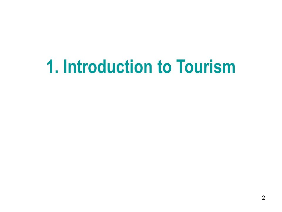 2 1. Introduction to Tourism