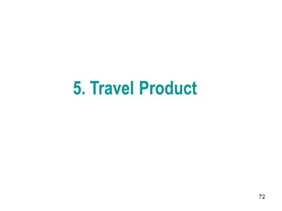 72 5. Travel Product