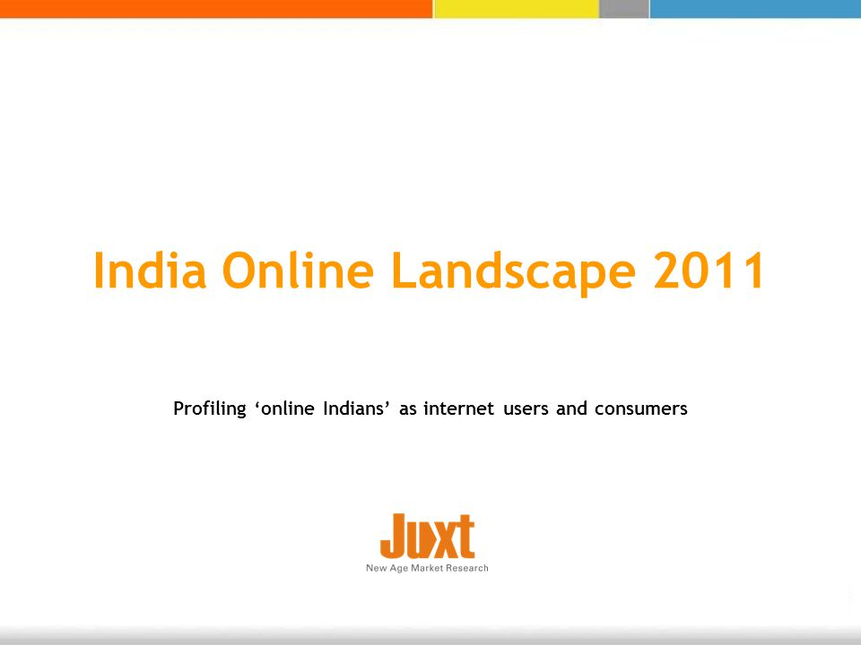 India Online Landscape 2011 Profiling online Indians as internet users and consumers