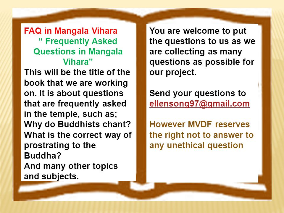 FAQ in Mangala Vihara Frequently Asked Questions in Mangala Vihara This will be the title of the book that we are working on.