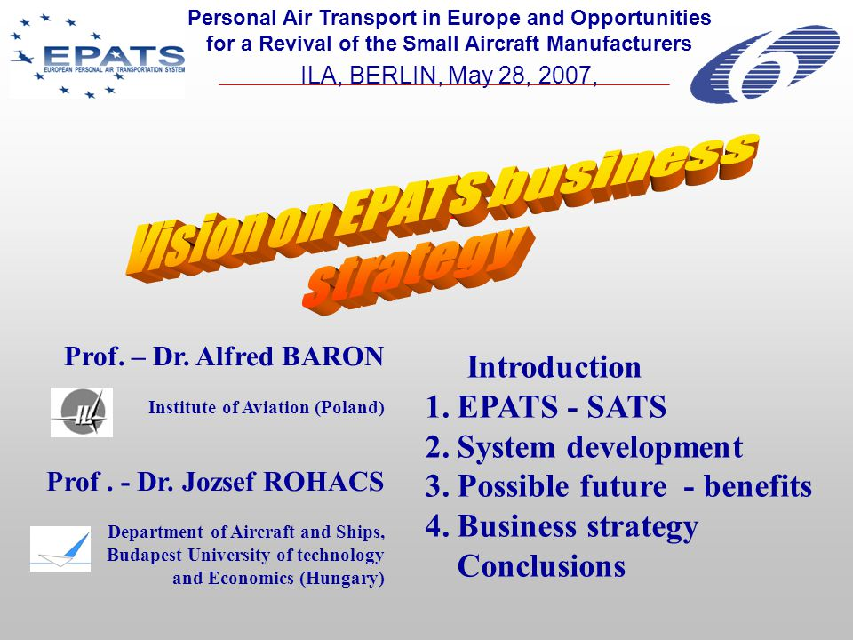 Vision on EPATS business strategy A.Baron, J. Rohacs 3.