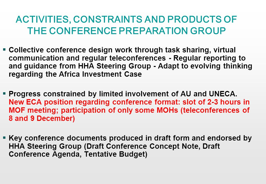 KEY FEATURES OF CONFERENCE CONCEPT 1- Conference Objectives Conference objective: Stimulate dialogue and enhance leadership and collaboration between MOFs and MOHs for more effective financing of the health sector with a view to accelerate progress toward MDGs.