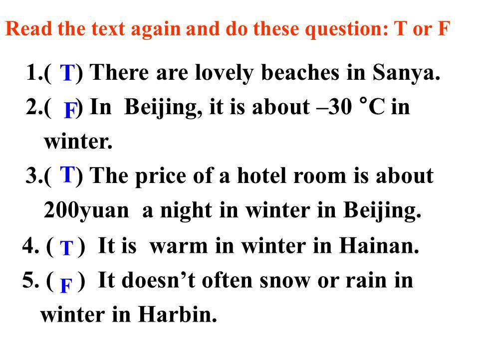 Hainan Province Sanya in southern China 15°fifteen degrees Celsius Sanya is in Hainan Province in southern China.
