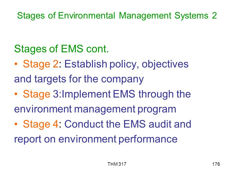 THM 317176 Stages of Environmental Management Systems 2 Stages of EMS cont.