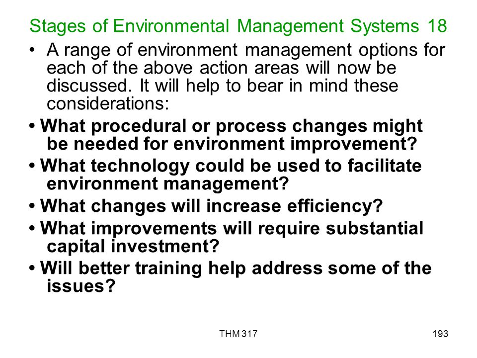 THM 317193 Stages of Environmental Management Systems 18 A range of environment management options for each of the above action areas will now be discussed.