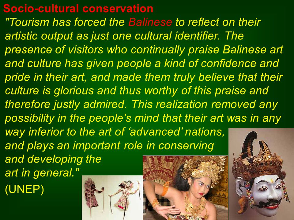 Tourism has forced the Balinese to reflect on their artistic output as just one cultural identifier.