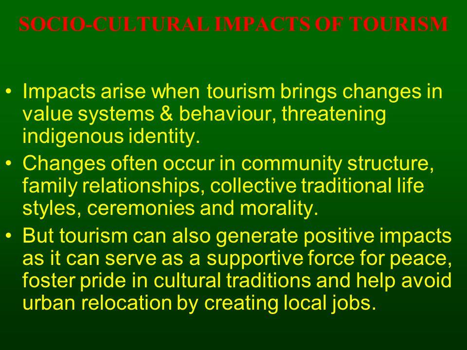 NEGATIVE SOCIO-CULTURAL IMPACTS OF TOURISM 1.