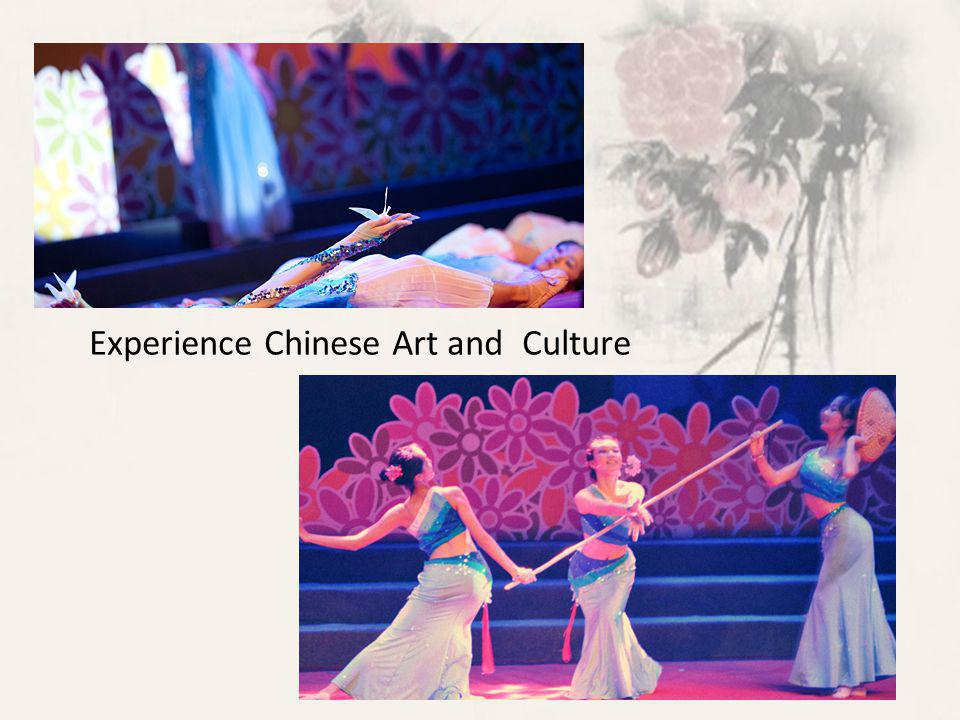 Experience Chinese Art and Culture