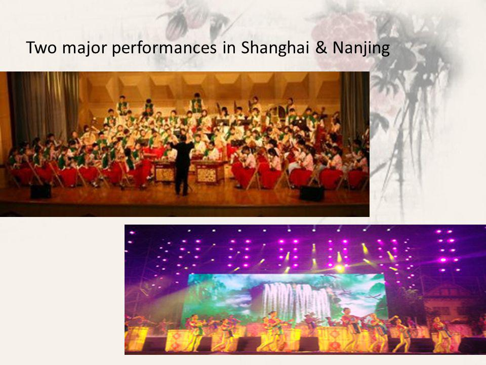 Two major performances in Shanghai & Nanjing