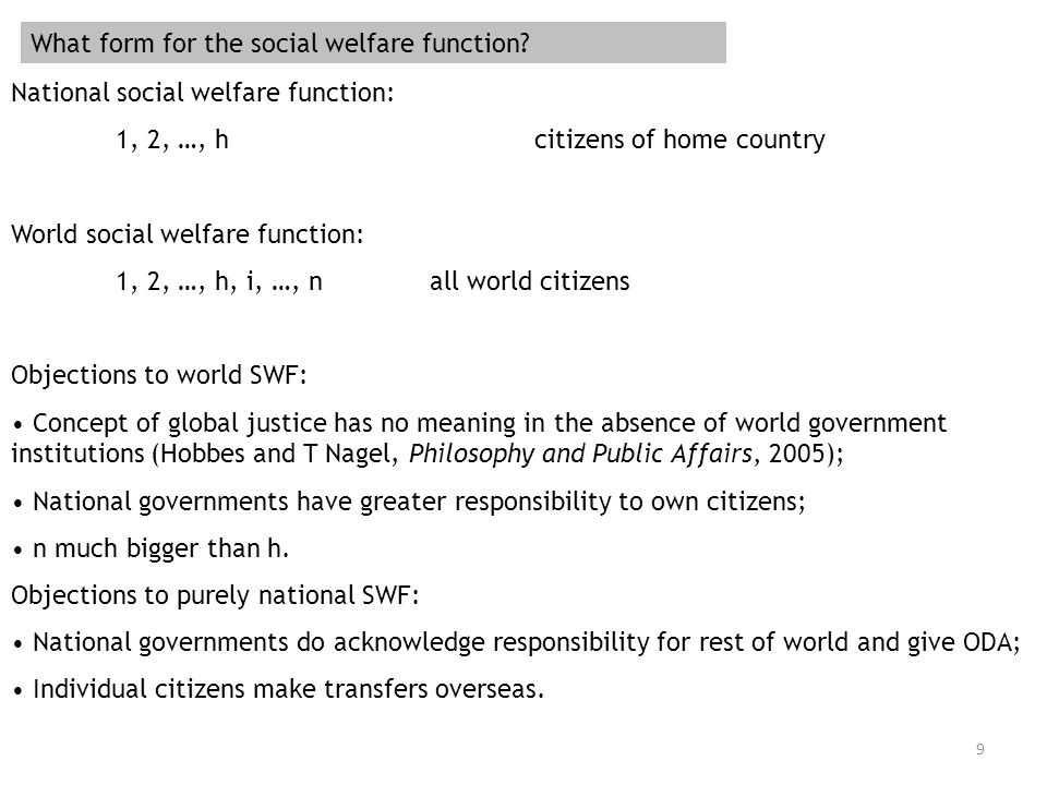 9 What form for the social welfare function.