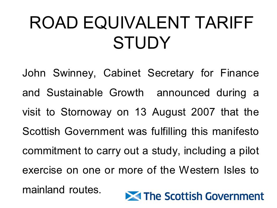 On 26 February Stewart Stevenson, Minister of Transport, Infrastructure and Climate Change announced that – the pilot exercise would commence on 19 October 2008; the pilot exercise would feature all the Western Isles to mainland routes and also include services to Coll and Tiree.