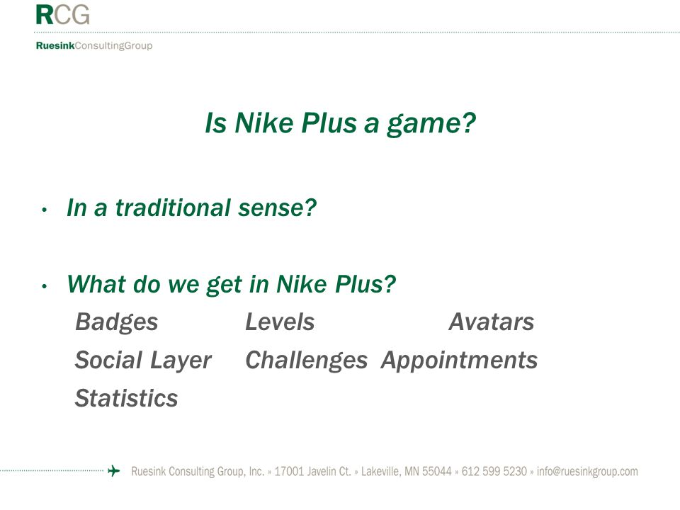Is Nike Plus a game. In a traditional sense. What do we get in Nike Plus.