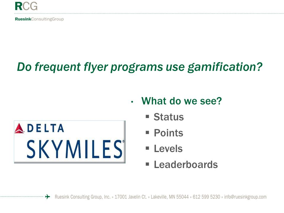 Do frequent flyer programs use gamification What do we see Status Points Levels Leaderboards