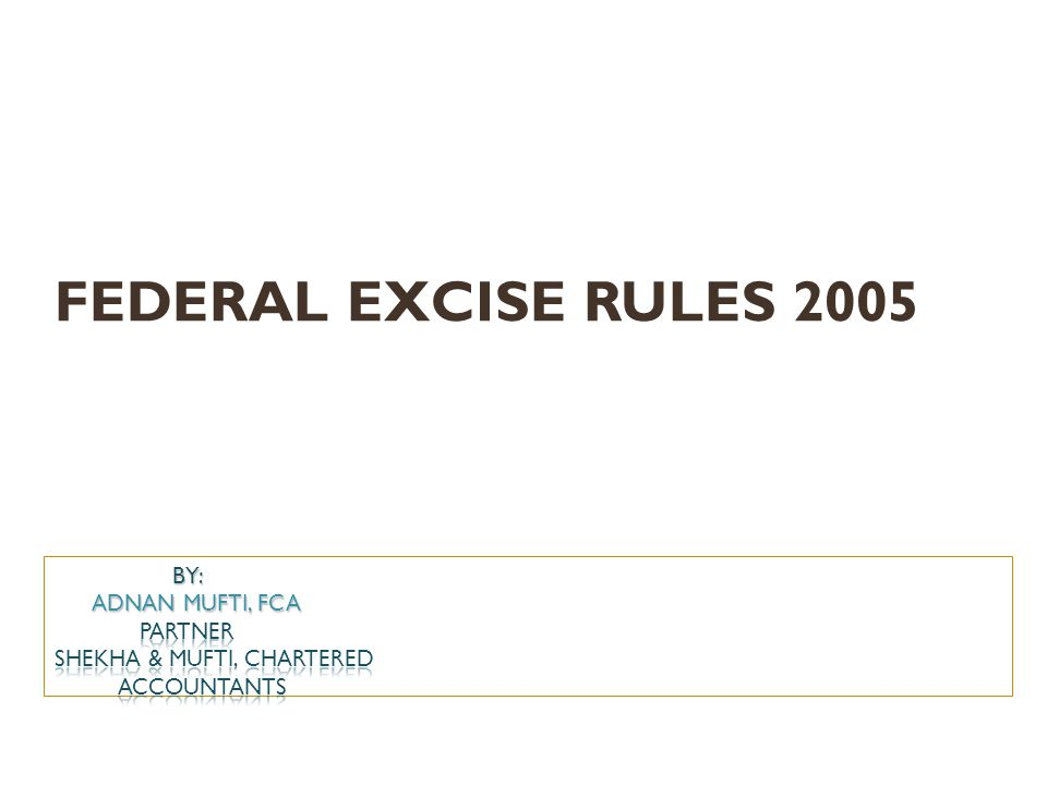 FEDERAL EXCISE RULES 2005