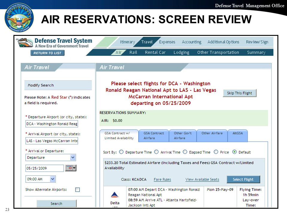 Defense Travel Management Office Office of the Under Secretary of Defense (Personnel and Readiness) AIR RESERVATIONS: SCREEN REVIEW 23
