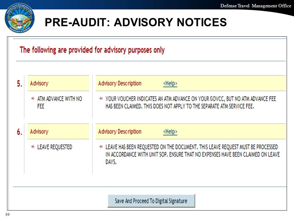 Defense Travel Management Office Office of the Under Secretary of Defense (Personnel and Readiness) PRE-AUDIT: ADVISORY NOTICES 69