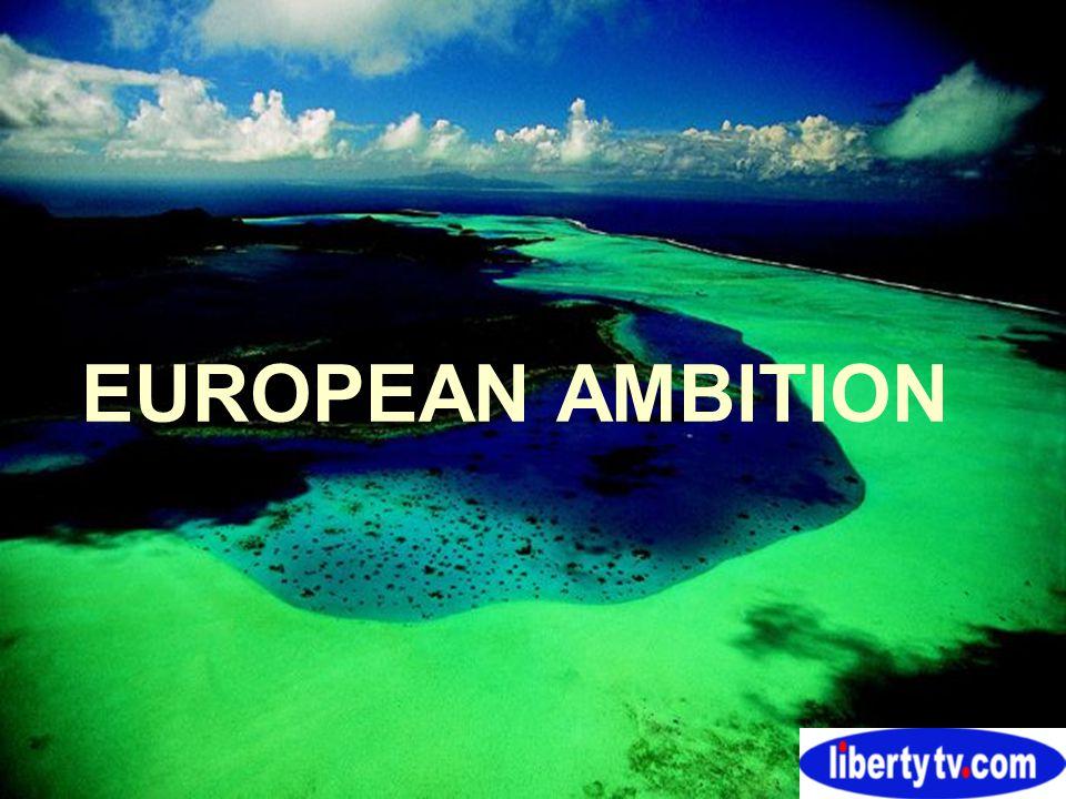 EUROPEAN AMBITION