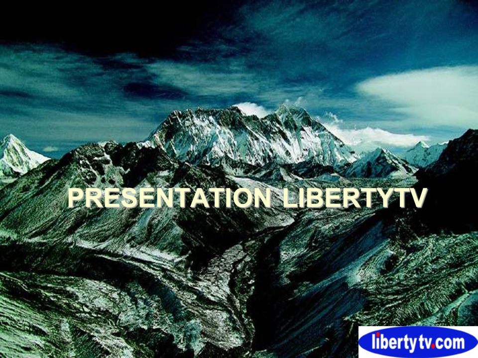 PRESENTATION LIBERTYTV