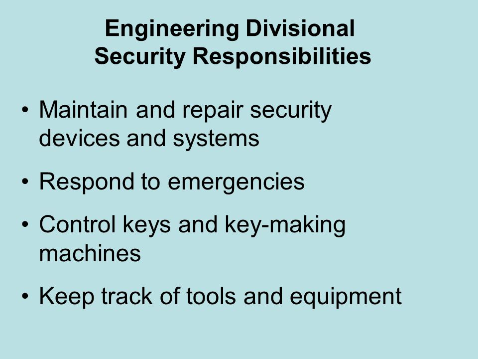 Rooms Divisional Security Responsibilities Practice property guestroom key control Report suspicious people or circumstances Act as command and/or communication center during emergencies Maintain regular procedures for handling checks and credit cards Advise guests to lock valuables
