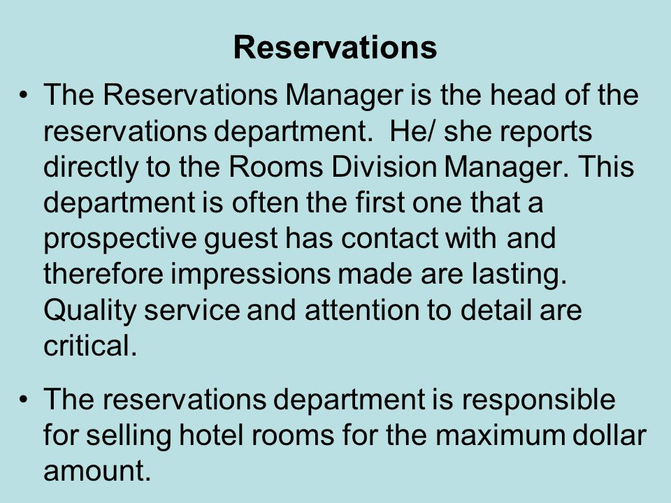 Reservations The corporate central reservations system interfaces with hotel inventory and allows reservations by individual hotel reservations personnel.