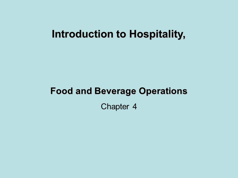 Food and Beverage Management The director of food and beverage reports to the general manager and is responsible for the efficient and effective operation of the following departments: –Kitchen/catering/banquet –Restaurants/room service/minibars –Lounges/bars/stewarding
