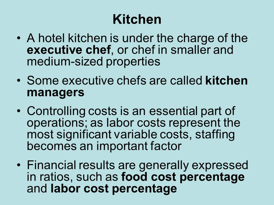 Kitchen A hotel kitchen is under the charge of the executive chef, or chef in smaller and medium-sized properties Some executive chefs are called kitc