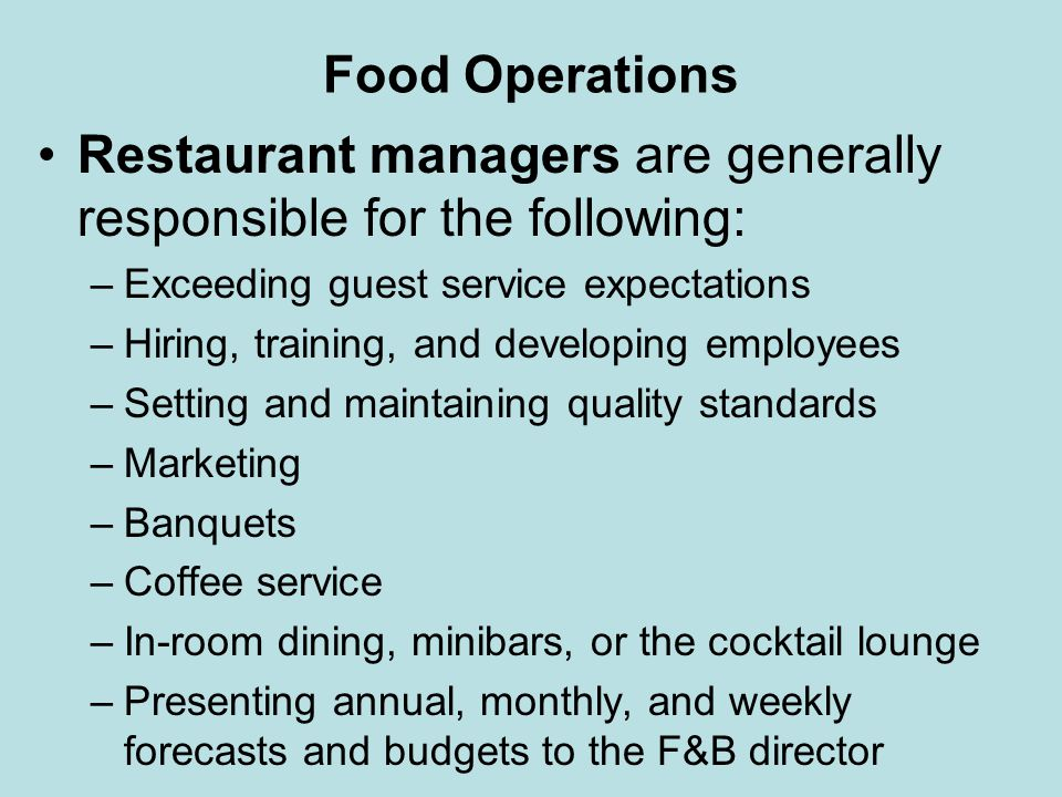 Food Operations The number (house count) and type of hotel guest (e.g., the number of conference attendees who may have separate dining arrangements) should also be considered in estimating the number of expected restaurant guests for any meal.