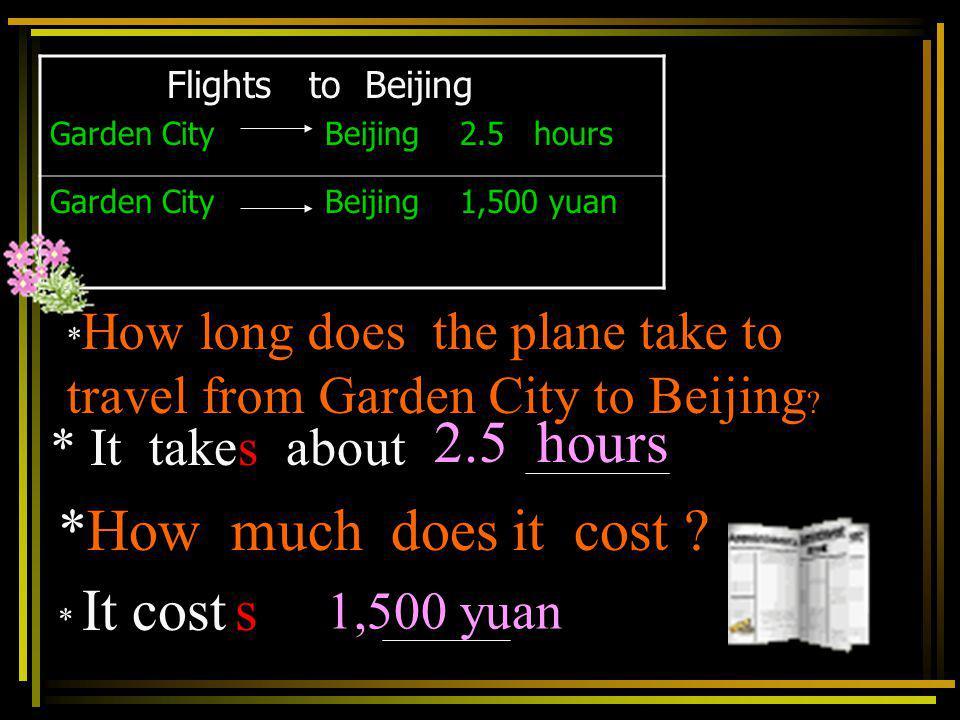 Trains to Beijing Garden City Beijing 20 hours Garden City Beijing 549 yuan * How long does the train take to travel from Garden City to Beijing? It t