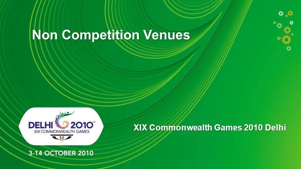 Non Competition Venues XIX Commonwealth Games 2010 Delhi