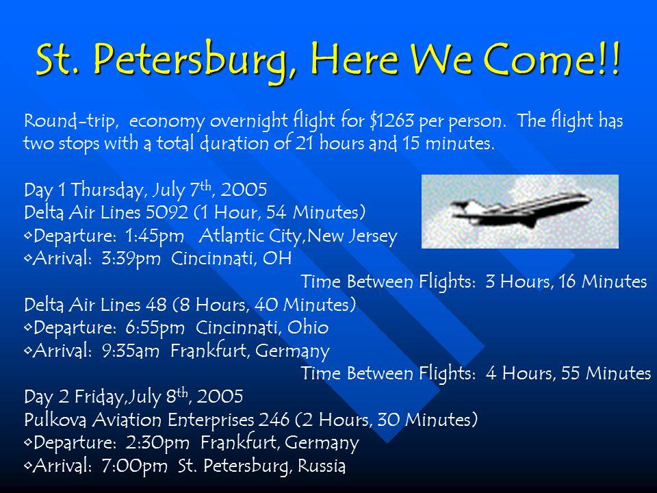 Round-trip, economy overnight flight for $1263 per person.