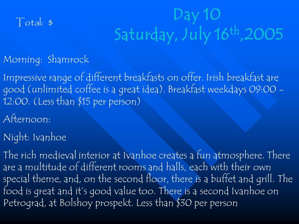Morning: Shamrock Impressive range of different breakfasts on offer.