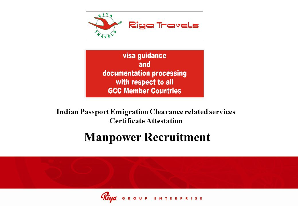 Indian Passport Emigration Clearance related services Certificate Attestation Manpower Recruitment