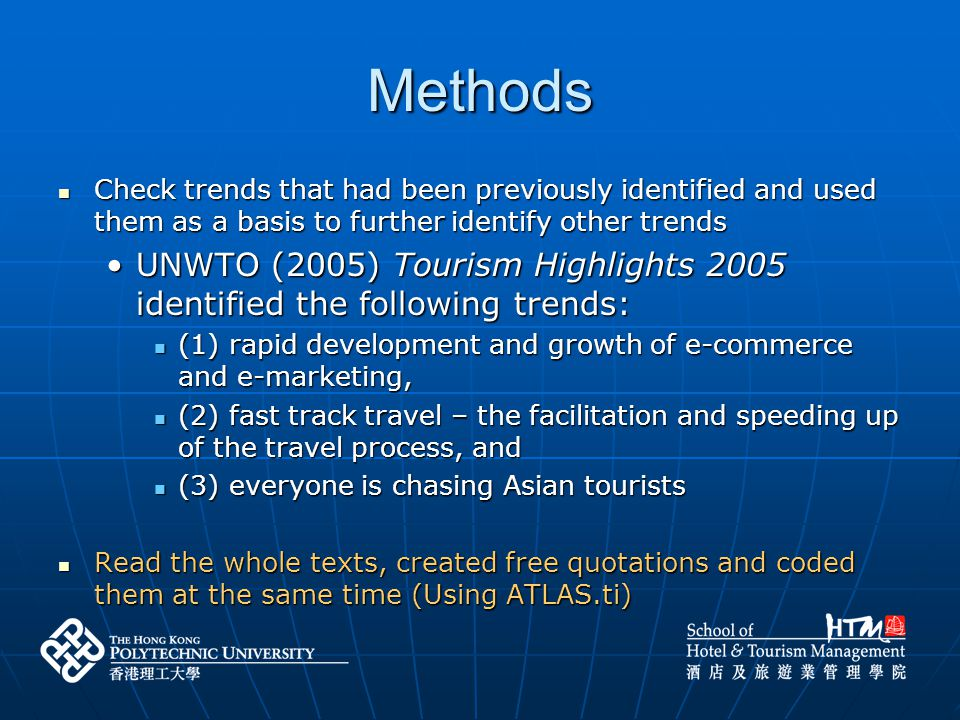 Methods Check trends that had been previously identified and used them as a basis to further identify other trends Check trends that had been previous