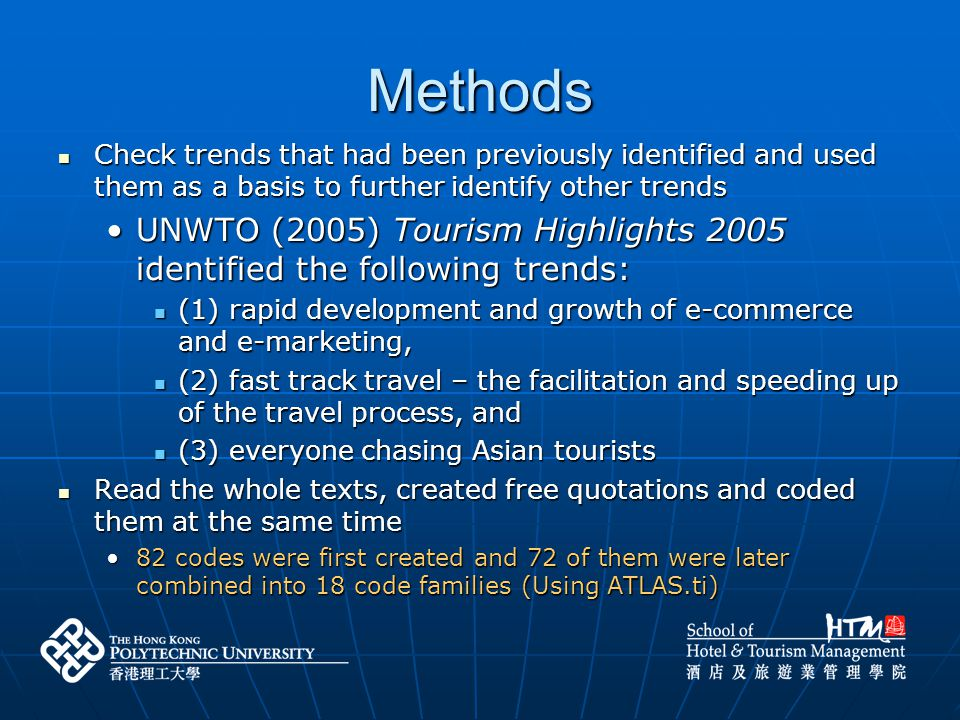 AI: Aviation IndustryHI: Hotel Industry PI: Political Influence/Exchange Rate AO: Activity OrientedHR: Human ResourcesPO: Polarization BT: Business TravelIF: India Fever RTO: Regional Tourism Organization CC: Competition/Cooperation IM: Image/Rebranding SE: Social-Environmental Consciousness CF: China FeverIN: InfrastructureSH: Safety & Health DN: Demographic Niche Market IR: Intra-regional TravelSW: Shrinking World ED: Emerging DestinationLCC: Low-cost CarriersTA: Travel Agent Transformation EE: Experience EconomyMA: MarketingTC: Timely Communication ET: E-Travel MD: Multi-destination travel Methods: Codes Families