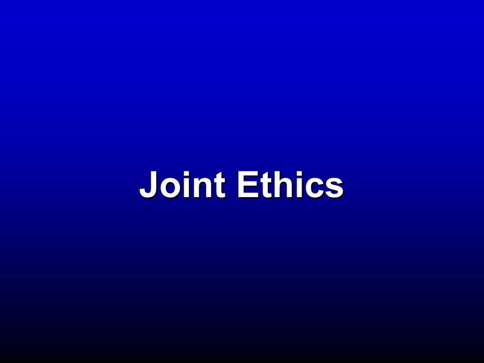 Joint Ethics