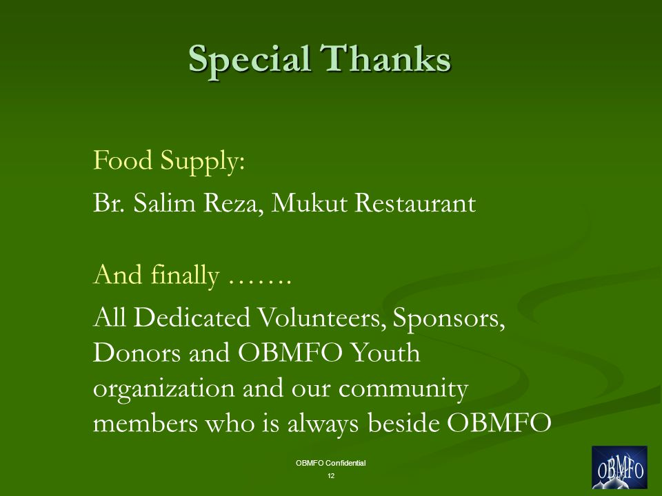 OBMFO Confidential 12 Special Thanks Food Supply: Br.