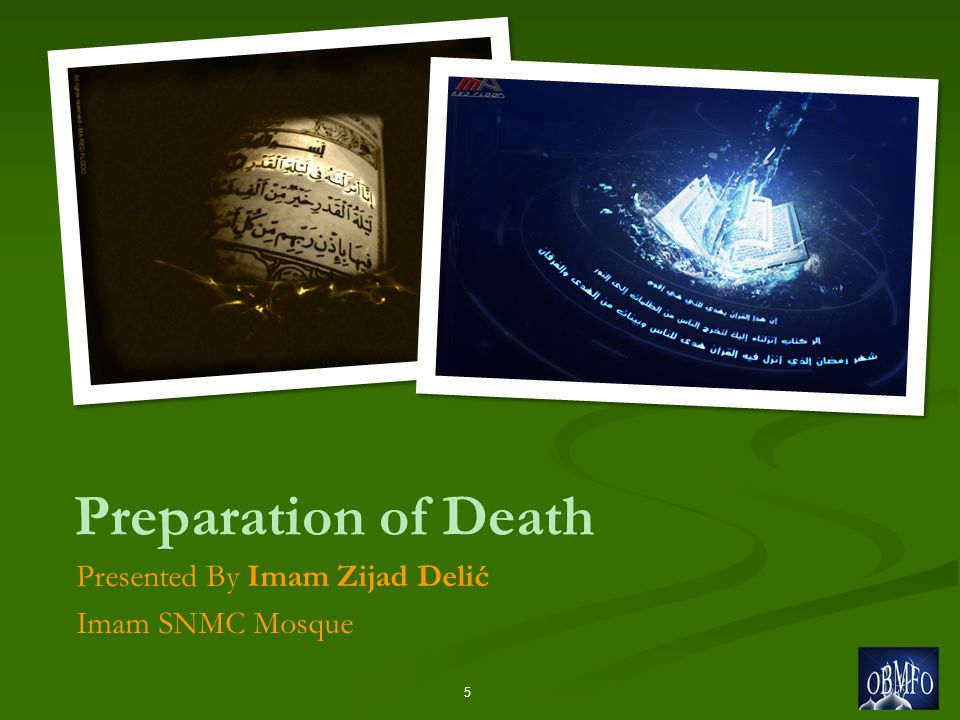Preparation of Death Presented By Imam Zijad Delić Imam SNMC Mosque 5