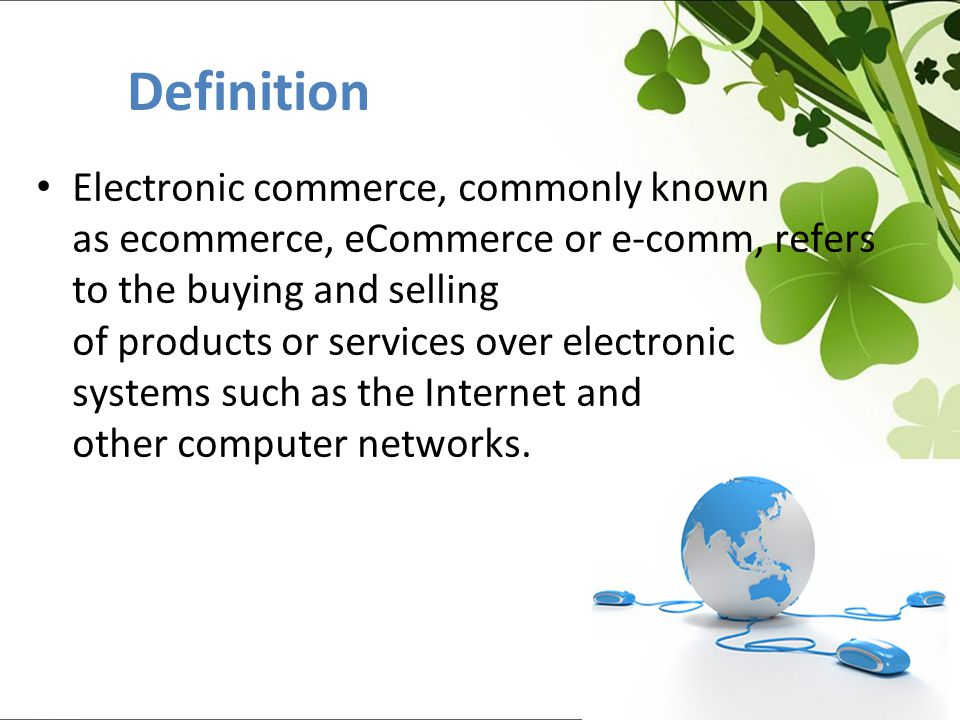 Electronic commerce, commonly known as ecommerce, eCommerce or e-comm, refers to the buying and selling of products or services over electronic systems such as the Internet and other computer networks.