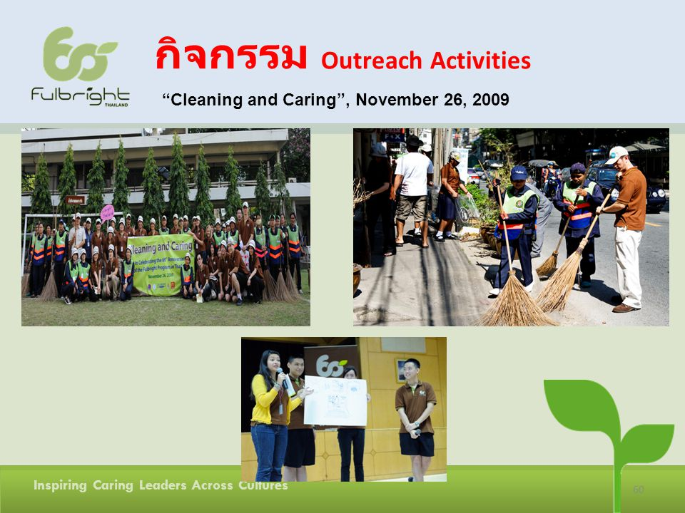 60 Inspiring Caring Leaders Across Cultures Outreach Activities Cleaning and Caring, November 26, 2009